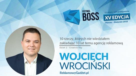 Wystąpienie na Festiwal Boss – 10 rzeczy, których nie wiedziałem zakładając agencję reklamową 10 lat temu